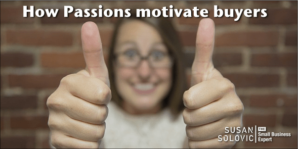 how passions motivate buyers