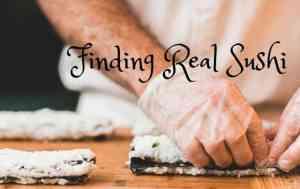 Finding Good Sushi