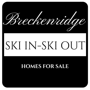 Breckeridge ski in ski out luxury homes for sale
