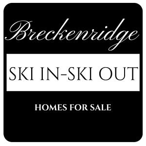 Breckeridge ski in ski out luxury homes for sale