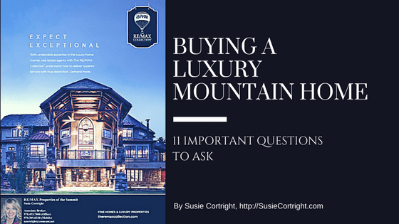 buying a luxury mountain home