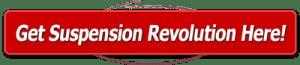 Get Suspension Revolution Today