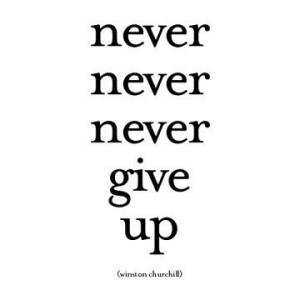 Never-never-never-give-up