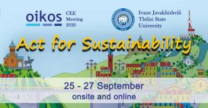 Act for Sustainability — oikos CEE meeting 2020 @ oikos Tbilisi | თბილისი | თბილისი | საქართველო
