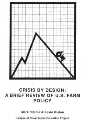Crises by Design: A Brief Review of US Farm Policy