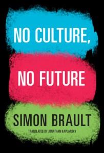 No Culture, No Future Cover