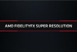 AMD Merilis FidelityFX Super Resolution, Alternatif DLSS Berbasis Open Source