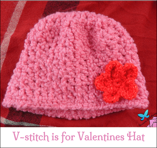 V-Stitch is for Valentines Hat