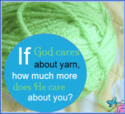 God-Cares-About-Yarn_How-Much-More-God-Cares-for-You.png
