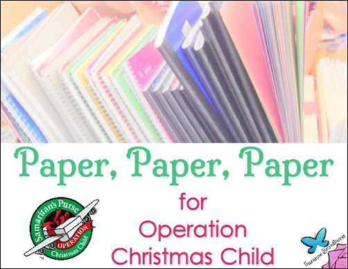 Paper, Paper, Paper for Operation Christmas Child