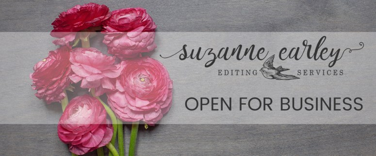 Suzanne Earley Editing Services, Open for Business