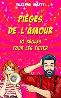 Pièges de l'amour : 10 règles pour les éviter