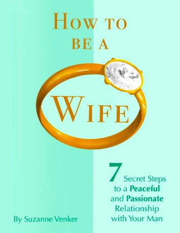How To Be A Wife