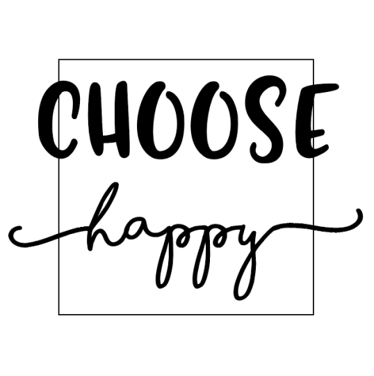 Type setup for the choose happy sign