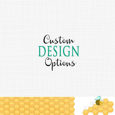 Custom Design Options