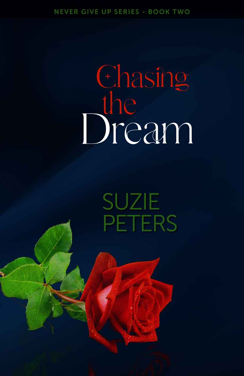 Chasing the Dream (Never Give Up Book 2)