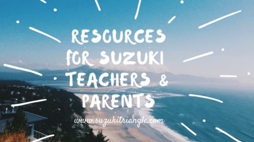Resources for Suzuki Teachers & Parents