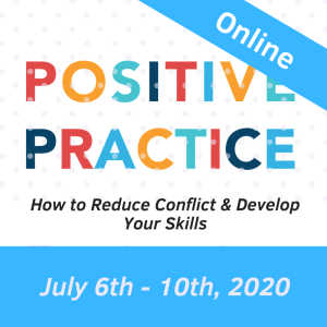 July Positive Practice Workshop