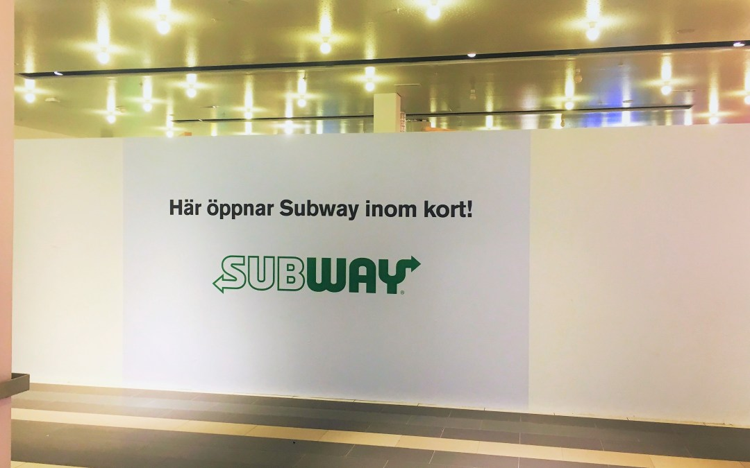 Subway opening soon!