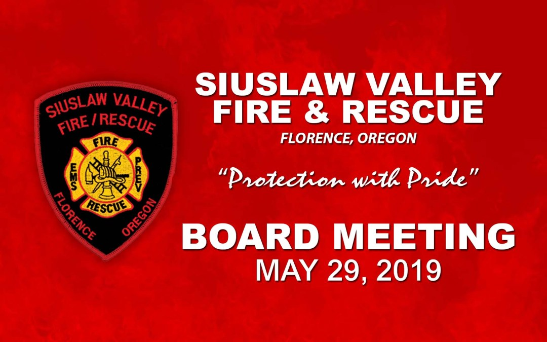 Board Meeting – May 29, 2019