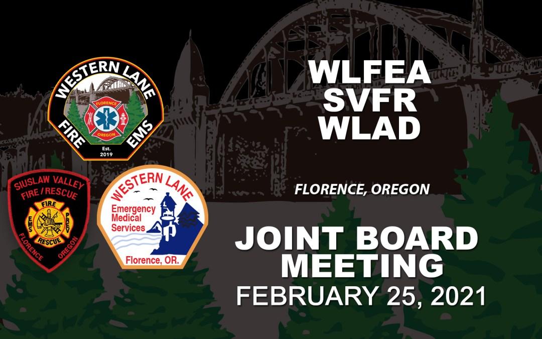 WLFEA/SVFR/WLAD Joint Board Meeting – February 25, 2021