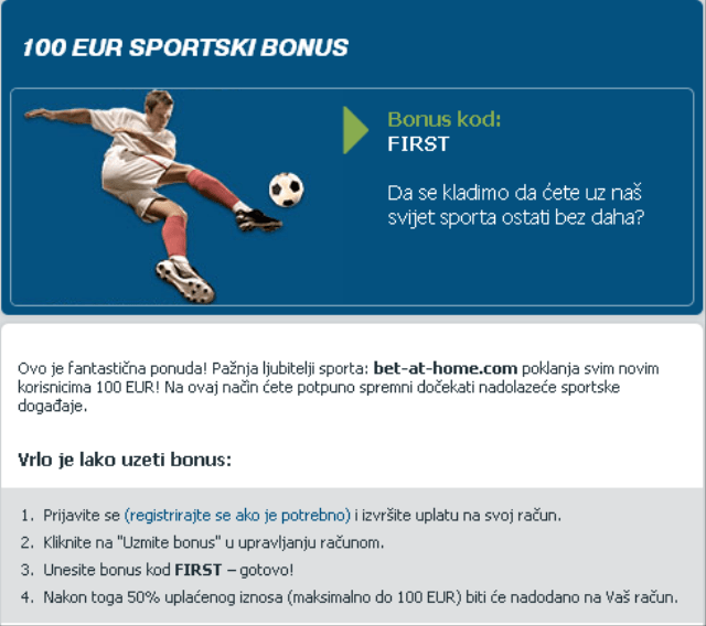 Bet at home bonus 100e na prvu uplatu kladjenje sport bonus code first
