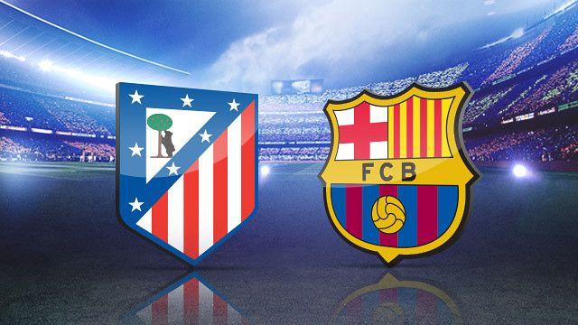 Atletico Madrid - Barcelona: Analiza i prijedlog za klađenje