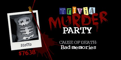 Look who died #triviamurderparty https://t.co/S28ZCNDT47 https://t.co/Lvopw3eRaE