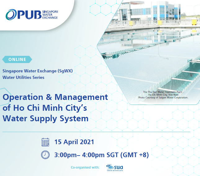 Is water a living thing? Webinar Sgwx Water Utilities Series Operation Management Of Ho Chi Minh City S Water Supply System Swa Singapore Water Association