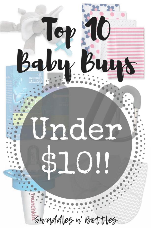 Top 10 Baby Buys Under $10