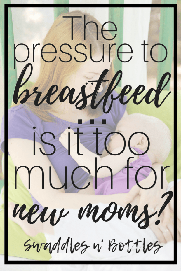 Are We Putting Too Much Pressure On New Moms to Breastfeed?