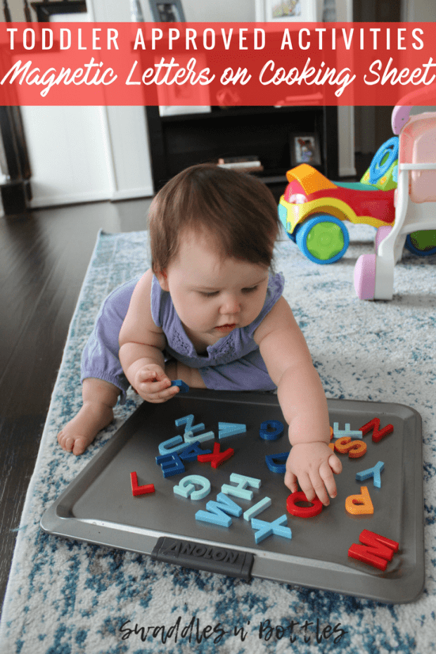 Toddler tested and approved activities swaddles n39 bottles for Magnetic letters for 1 year old