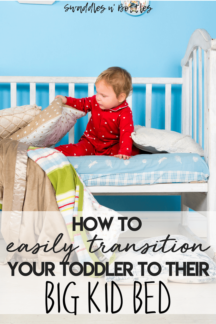 How to easily transition your toddler out of their crib and into their big kid bed. Once your baby can crawl out of their crib, it might be time to start thinking about the move to a toddler bed!