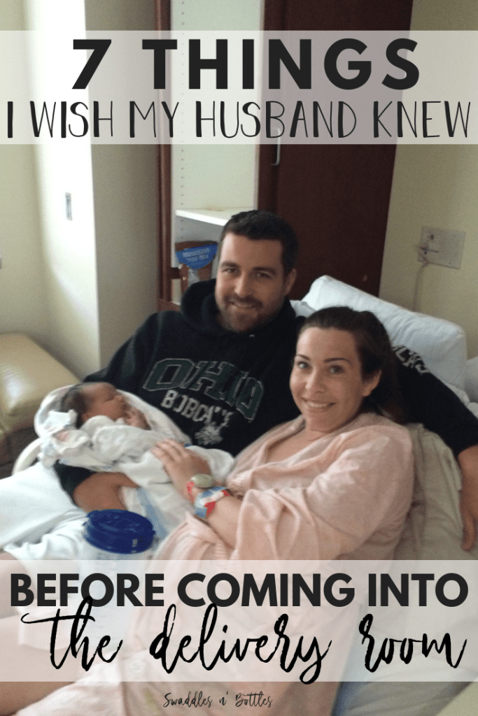 7 Things I Wish My Husband Knew Before Coming into the Delivery Room