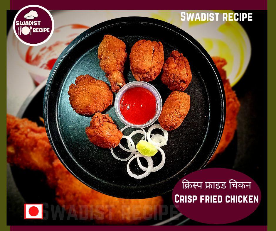 Crisp fried chicken Recipe Ready to serve