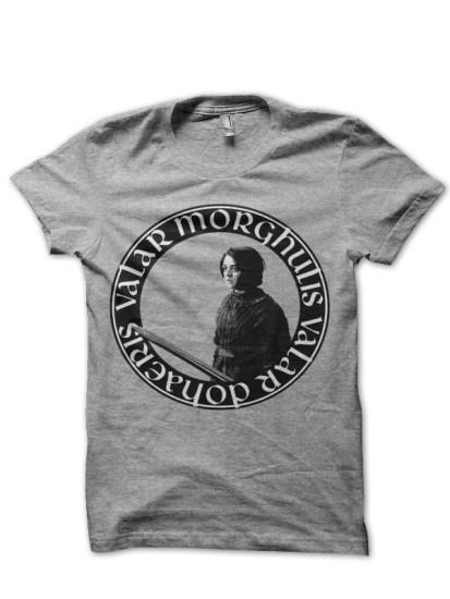 valar morghulis arya stark grey t-shirt