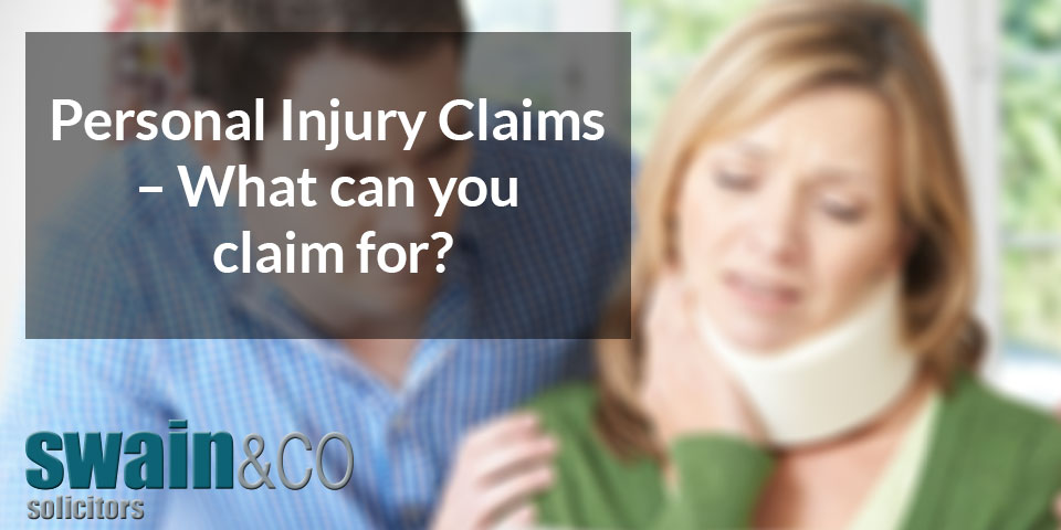 Personal Injury Claims – What can you claim for?
