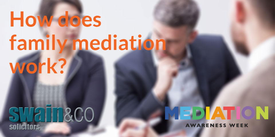 Mediation Awareness Week: How does family mediation work?