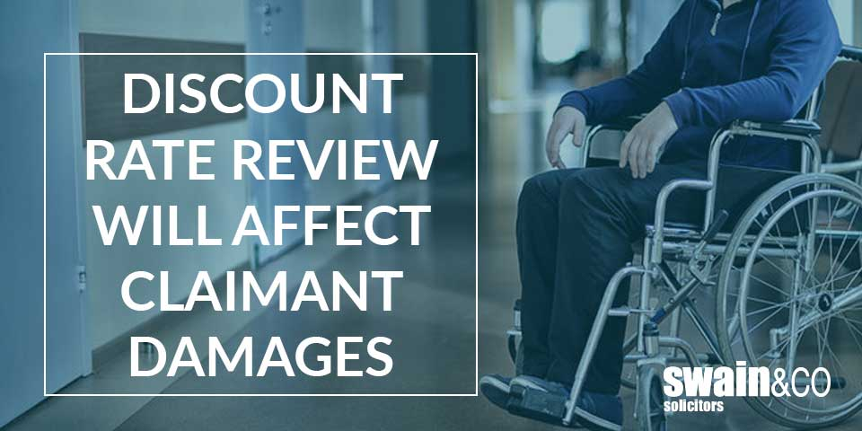 Discount rate review will affect claimant damages