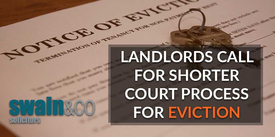 Landlords call for shorter court process for eviction