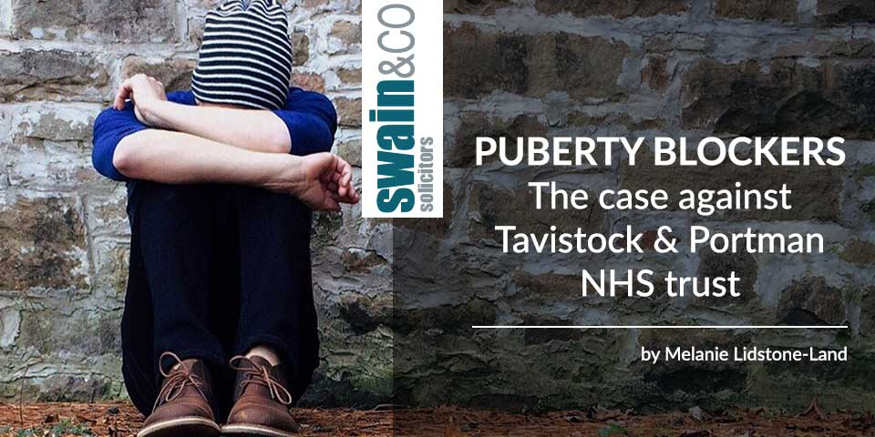 Puberty blockers The case against Tavistock & Portman NHS trust