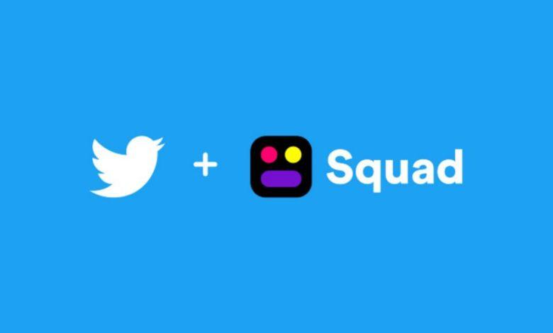 تويتر تستحوذ على تطبيق Squad لدردشة الفيديو ومشاركة الشاشة