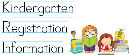 Kindergarten Registration – 2019-2020