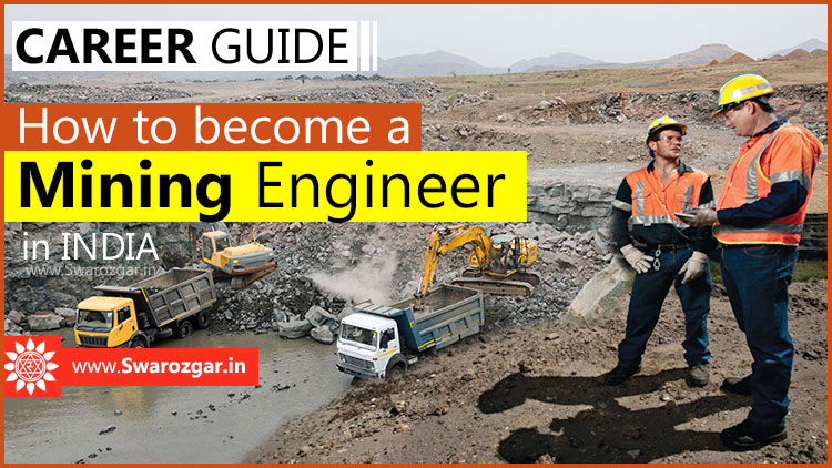 How to become a Mining Engineer