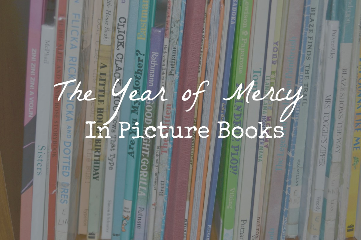 The Year of Mercy in Picture Books
