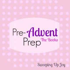 Pre-Advent Prep:  The Books