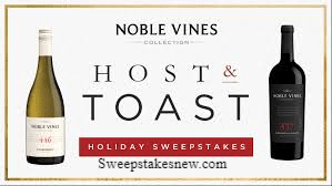 Noble Vines Host and Toast Sweepstakes