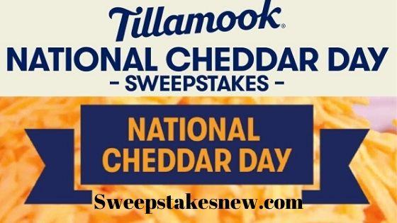 Tillamook National Cheddar Day Sweepstakes 2020