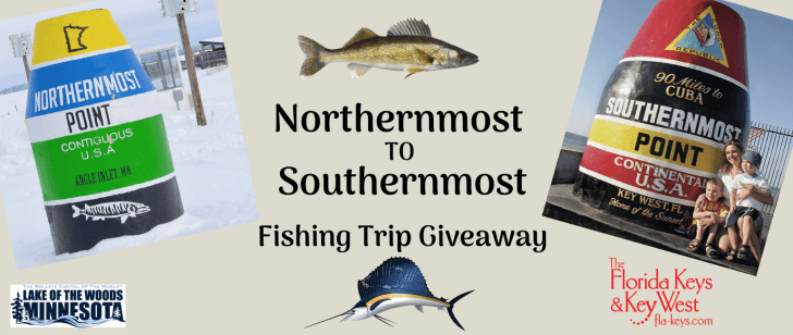 Northernmost to Southernmost Fishing Trip Giveaway