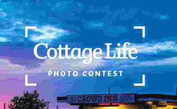 Cottage Life Photo Contest - Chance To Win Prizes